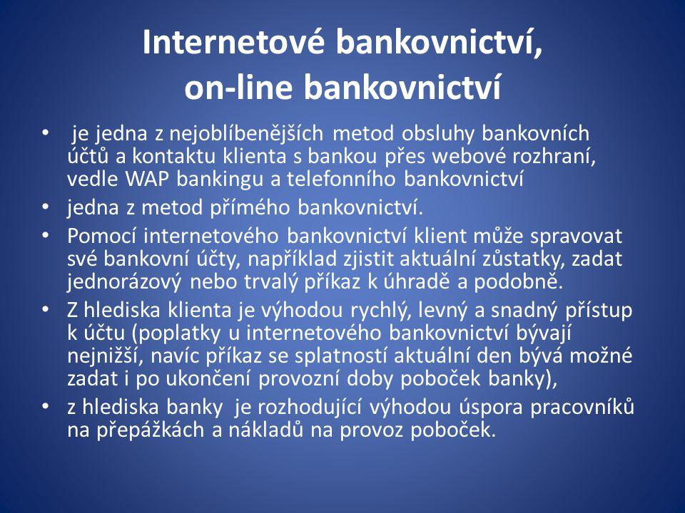 Internetové bankovnictví, on-line bankovnictví