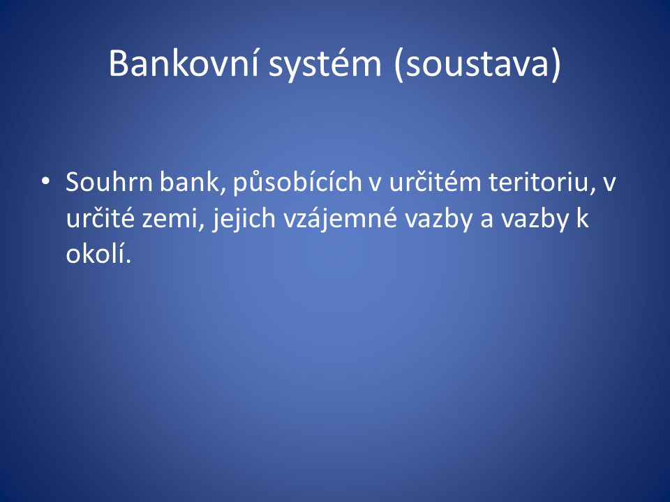Bankovní systém (soustava)