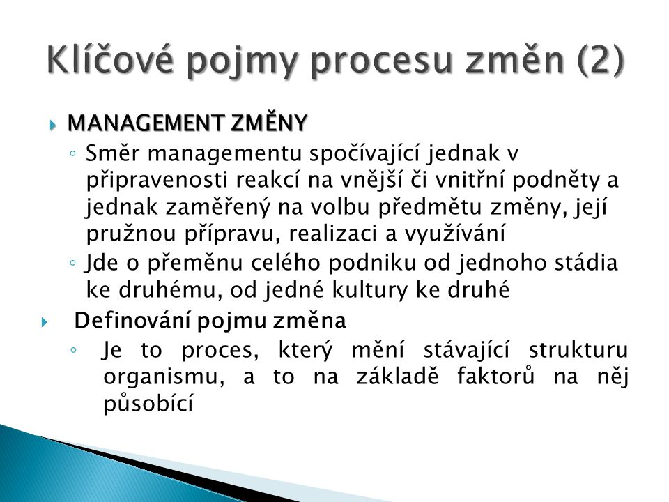 Klíčové pojmy procesu změn (2)