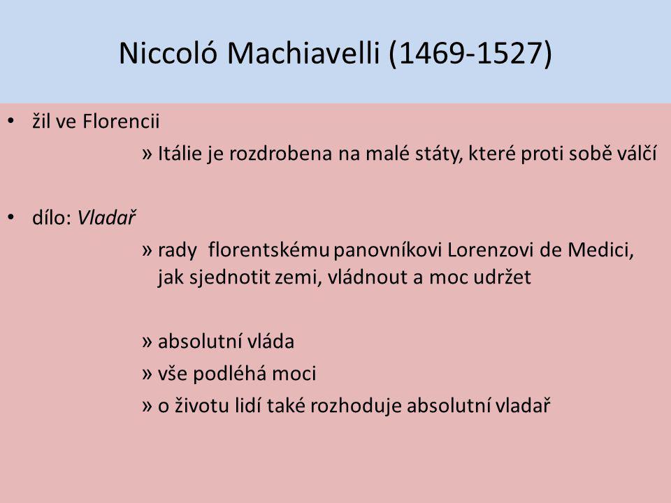 Niccoló Machiavelli (1469-1527)