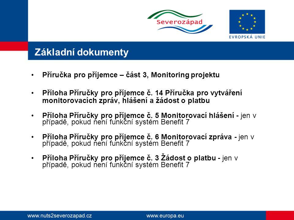 Základní dokumenty Příručka pro příjemce – část 3, Monitoring projektu