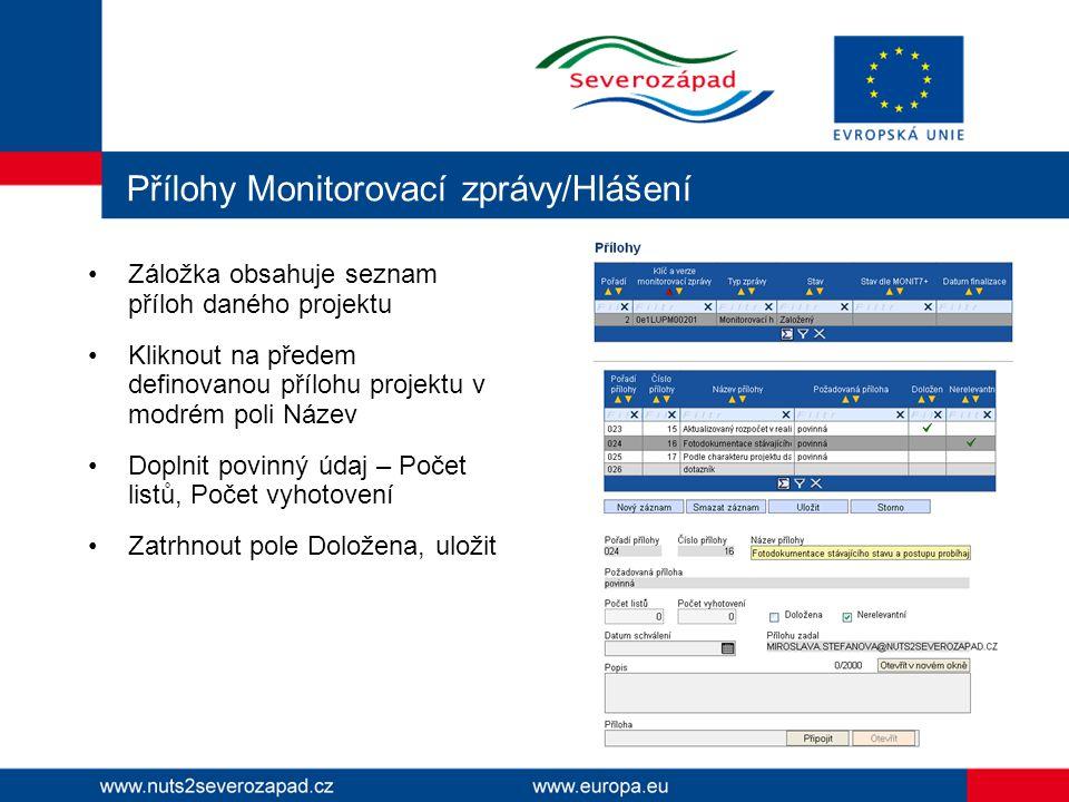 Přílohy Monitorovací zprávy/Hlášení