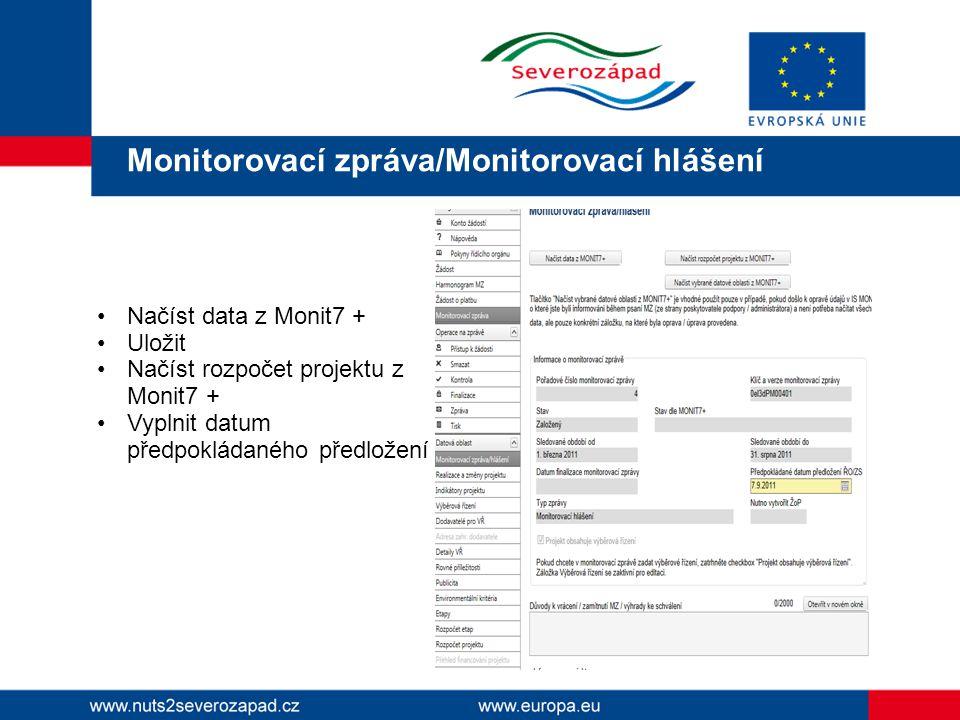Monitorovací zpráva/Monitorovací hlášení hlášení