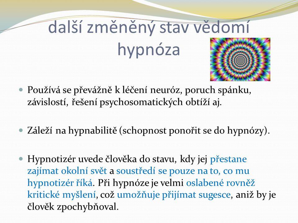 další změněný stav vědomí hypnóza
