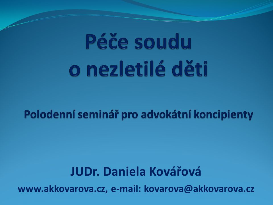 www.akkovarova.cz, e-mail: kovarova@akkovarova.cz