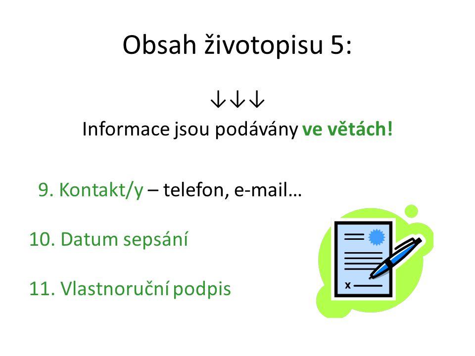 Informace jsou podávány ve větách!