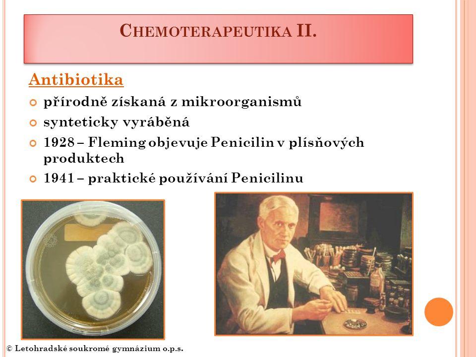 Chemoterapeutika II. Antibiotika přírodně získaná z mikroorganismů