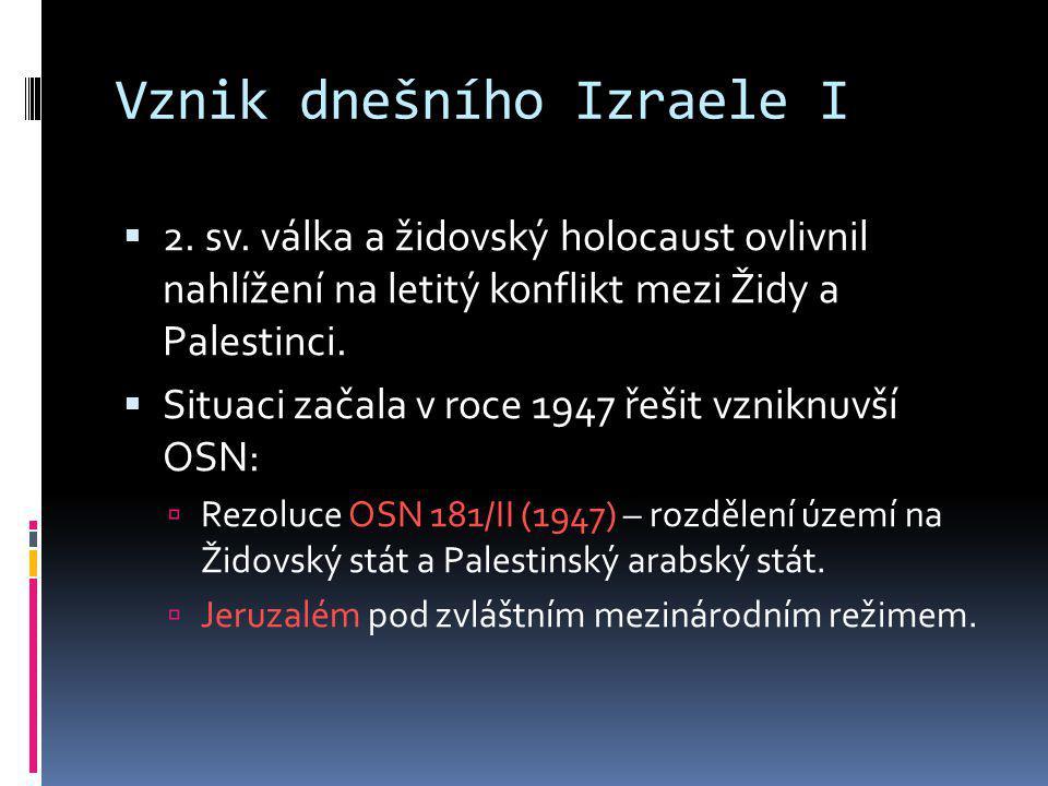 Vznik dnešního Izraele I
