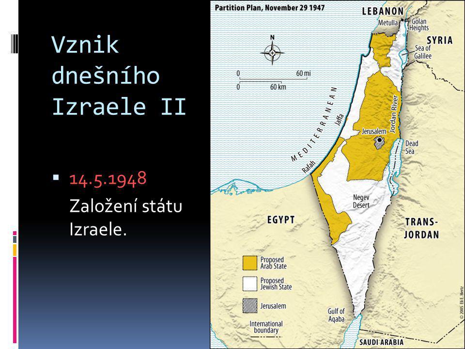 Vznik dnešního Izraele II