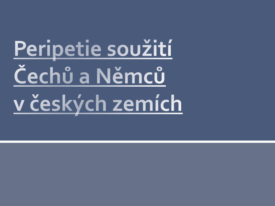 Peripetie soužití Čechů a Němců v českých zemích