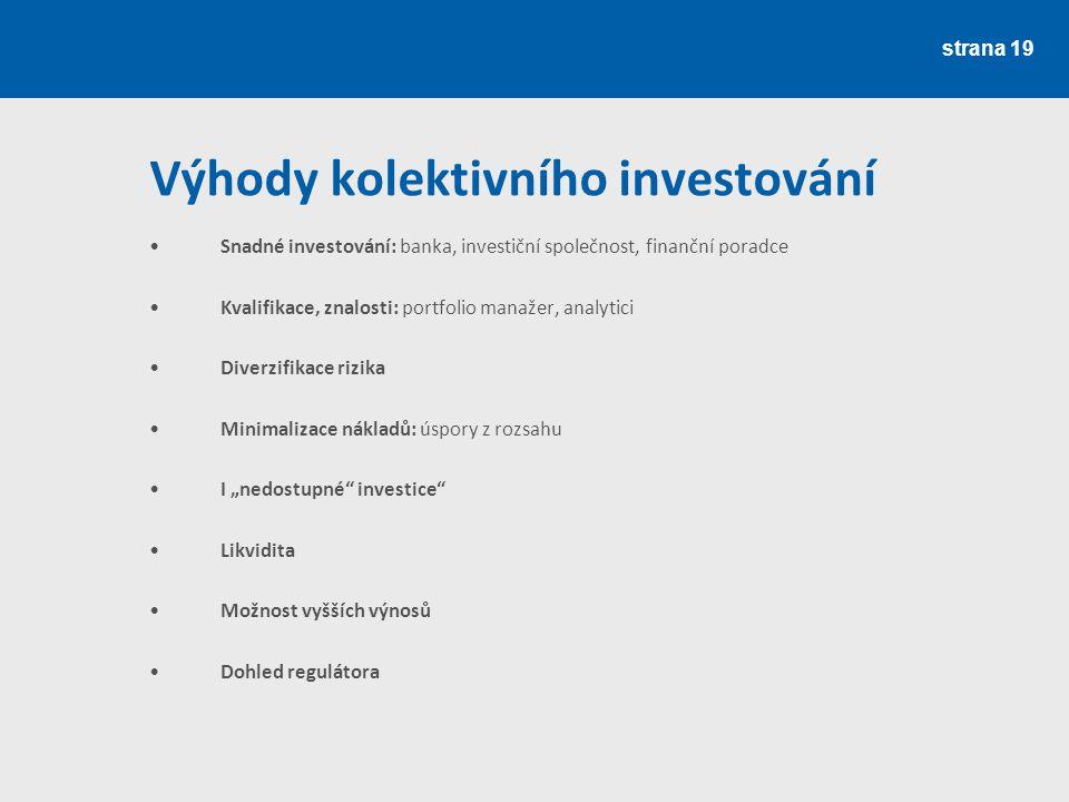 Výhody kolektivního investování
