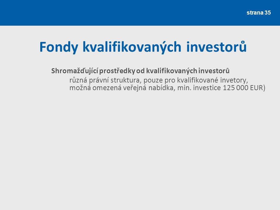 Fondy kvalifikovaných investorů