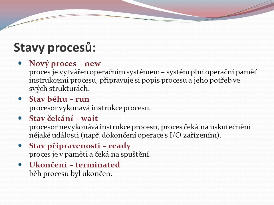 Stavy procesů: