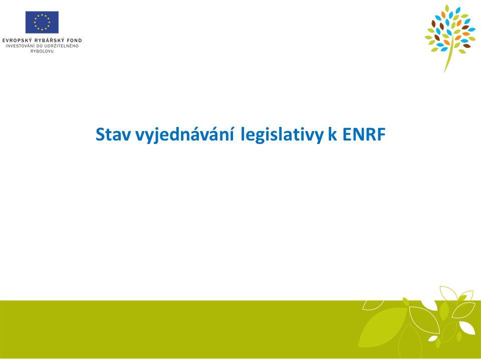 Stav vyjednávání legislativy k ENRF