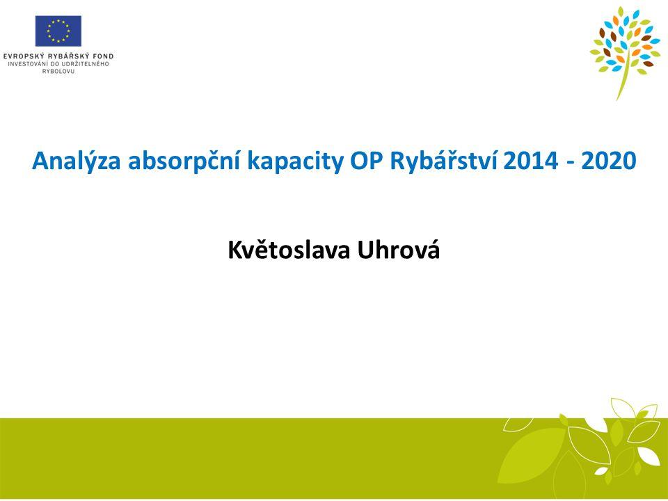 Analýza absorpční kapacity OP Rybářství 2014 - 2020
