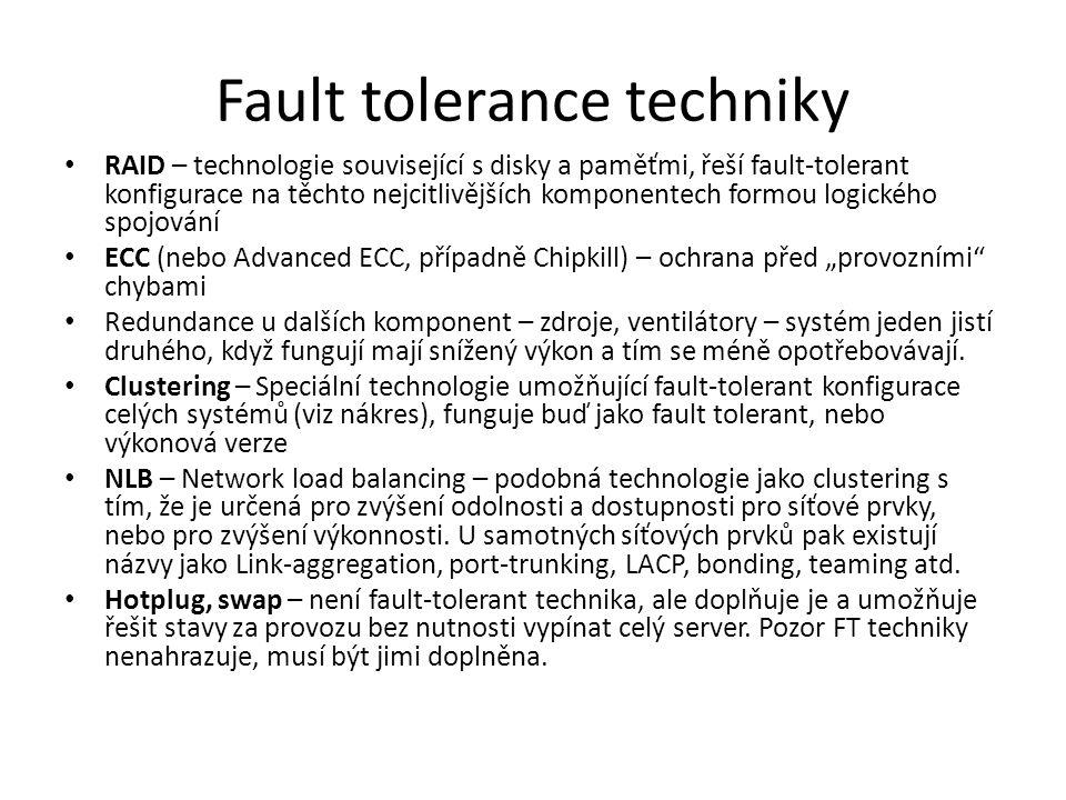 Fault tolerance techniky