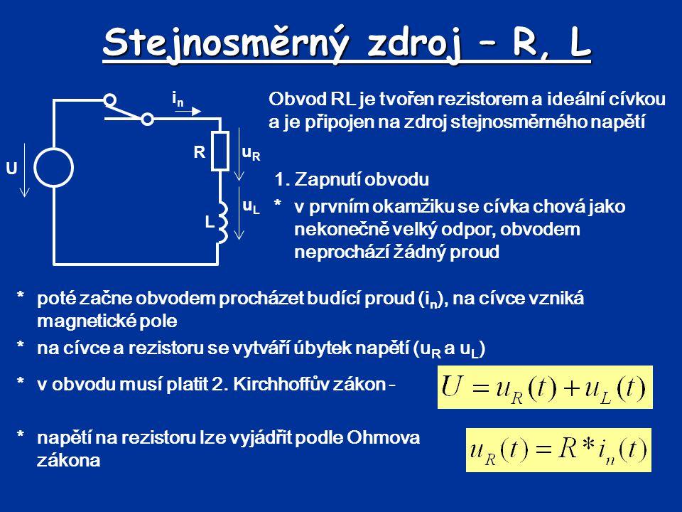 Stejnosměrný zdroj – R, L