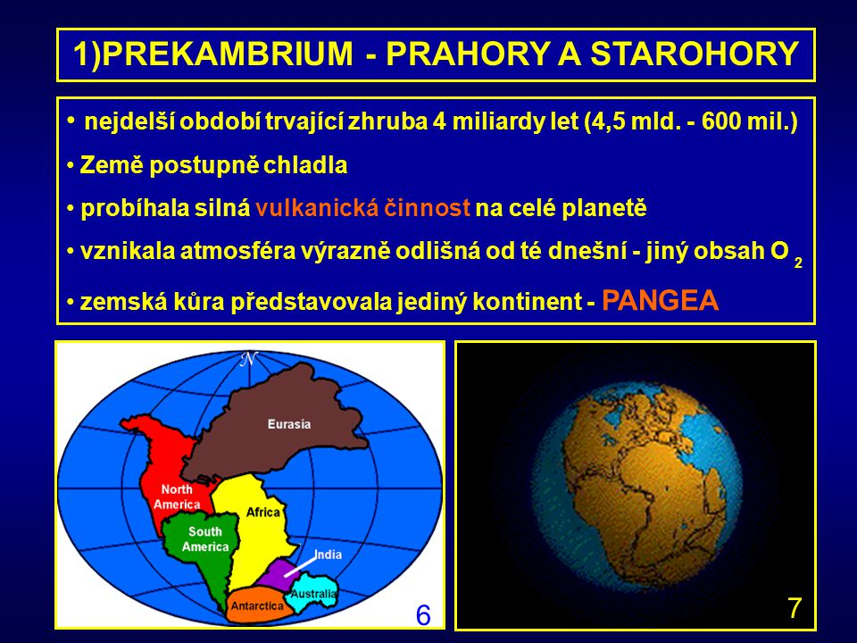 1)PREKAMBRIUM - PRAHORY A STAROHORY