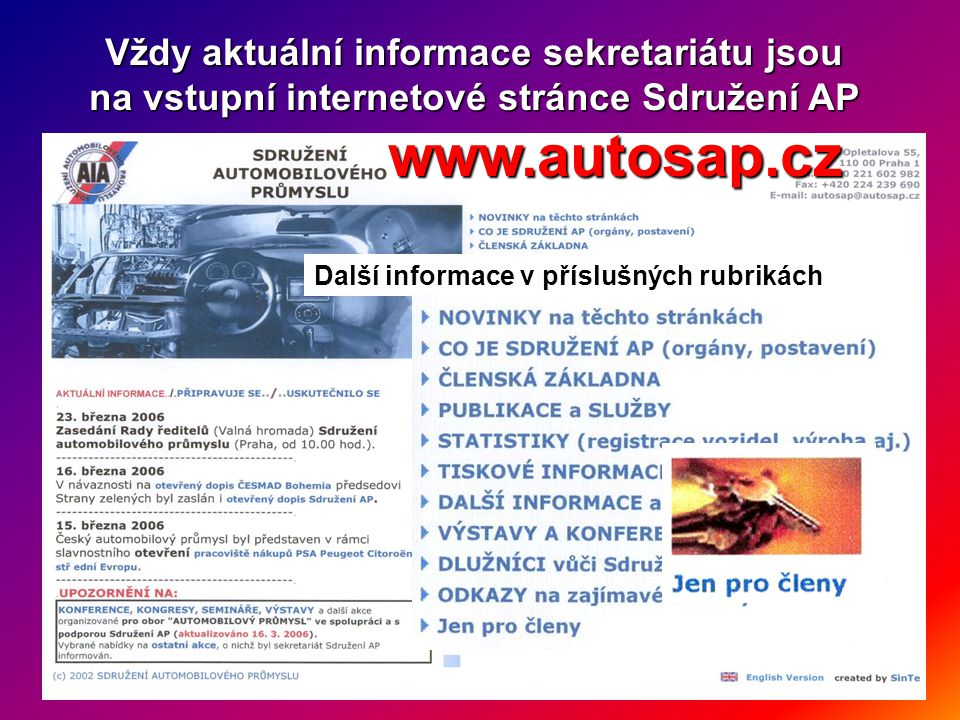 www.autosap.cz Vždy aktuální informace sekretariátu jsou