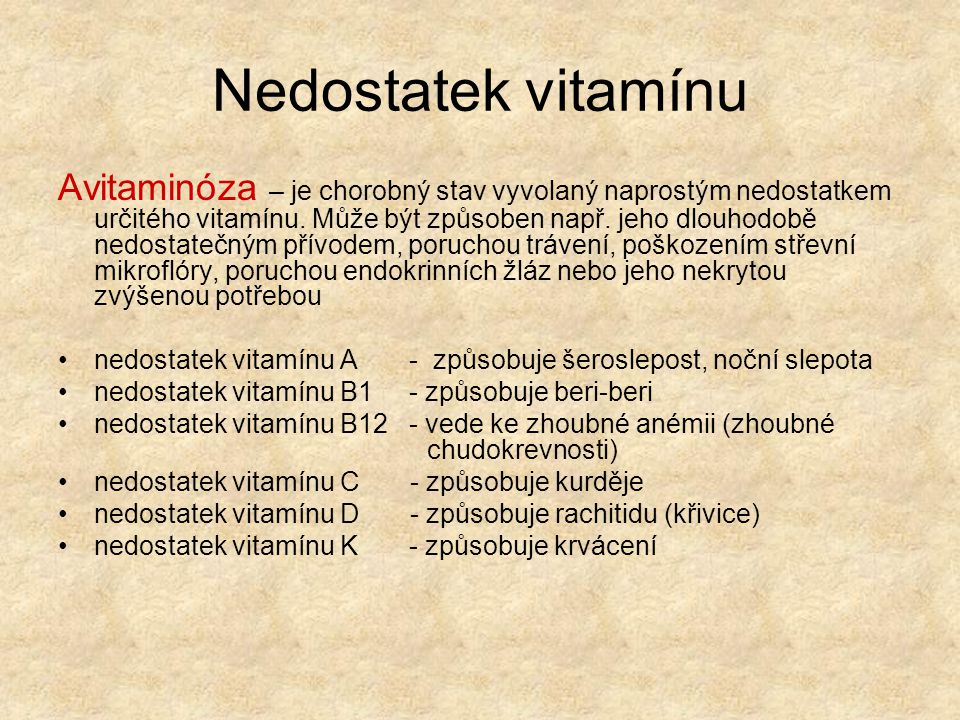 Nedostatek vitamínu