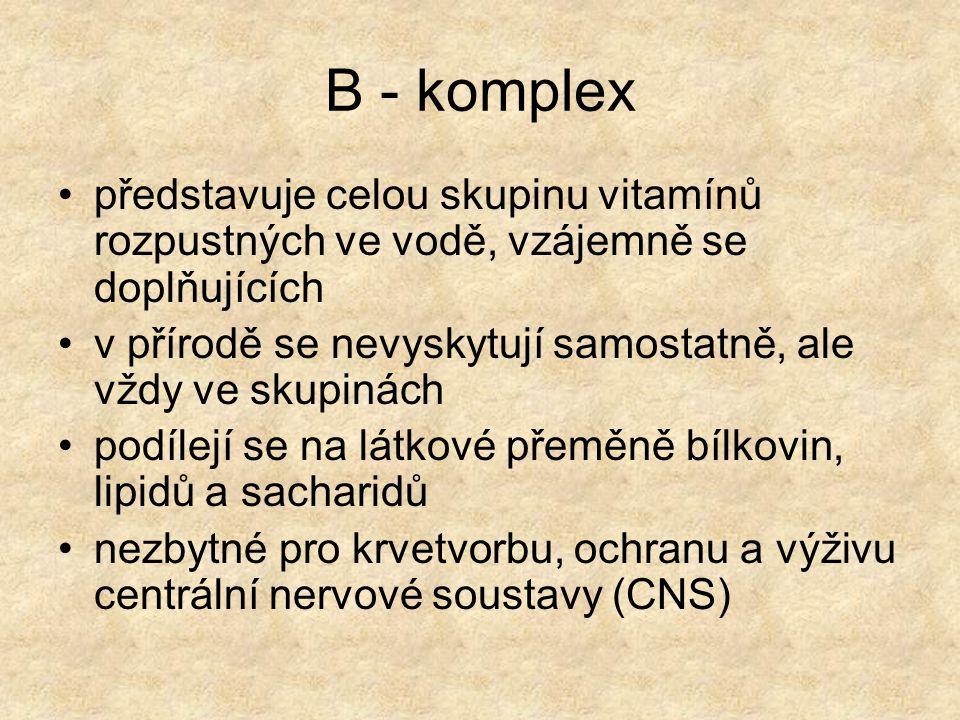 B - komplex představuje celou skupinu vitamínů rozpustných ve vodě, vzájemně se doplňujících.