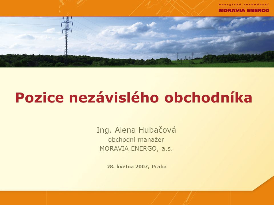 MORAVIA ENERGO, a.s. Obchod s elektrickou energií od roku 2000.