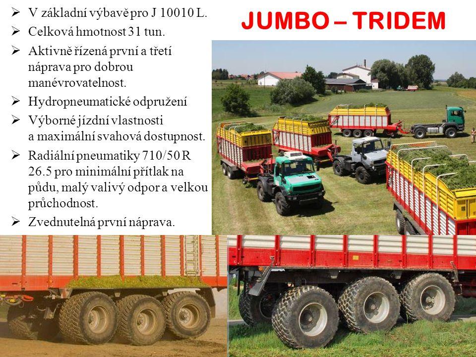 JUMBO – TRIDEM V základní výbavě pro J 10010 L.