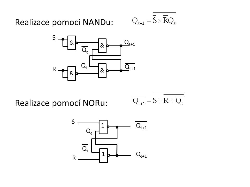 Realizace pomocí NANDu: Realizace pomocí NORu: