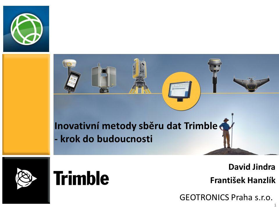 Inovativní metody sběru dat Trimble - krok do budoucnosti