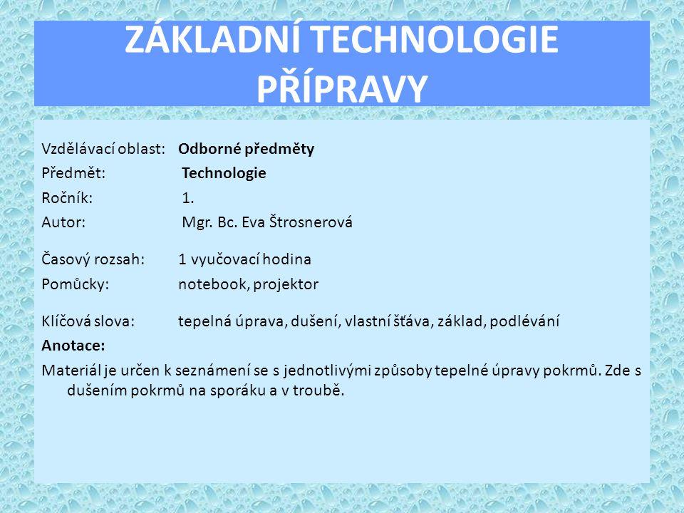 ZÁKLADNÍ TECHNOLOGIE PŘÍPRAVY