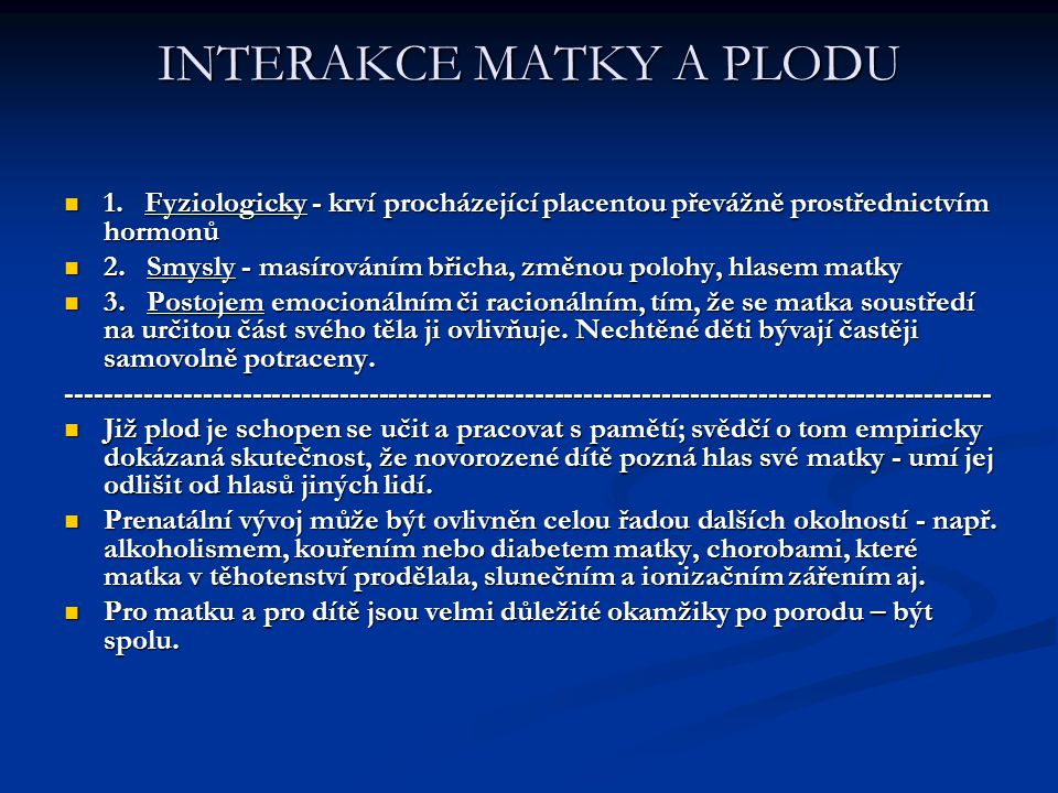 INTERAKCE MATKY A PLODU