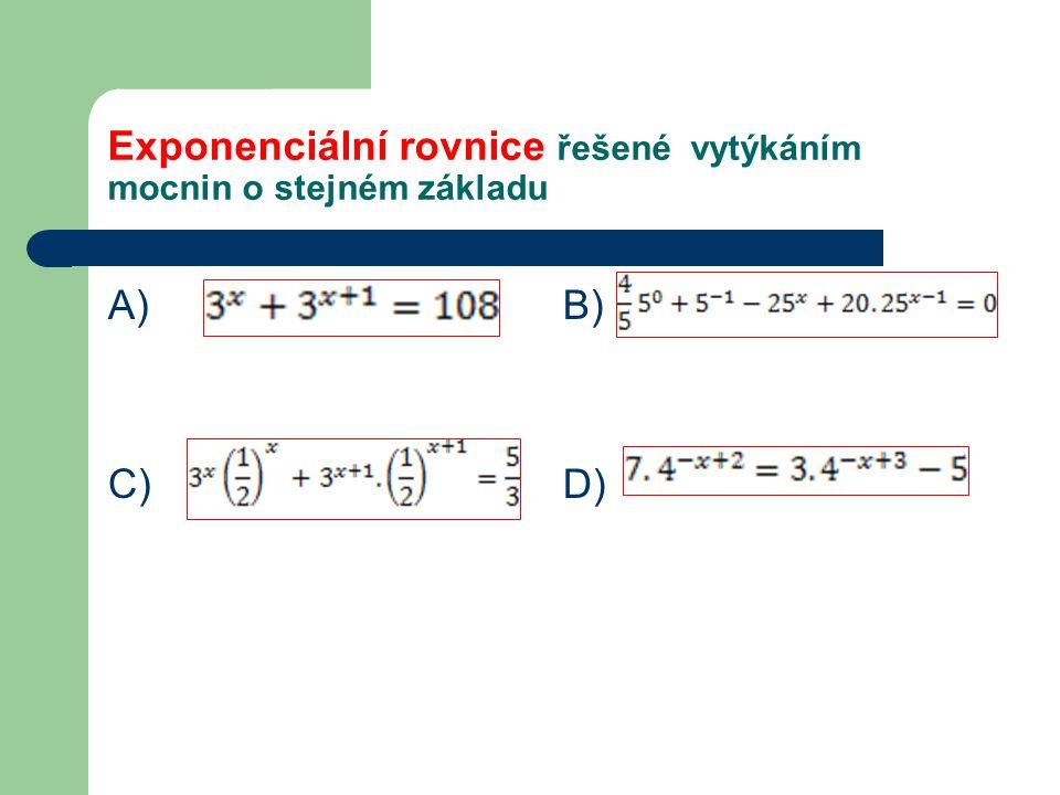 Exponenciální rovnice řešené vytýkáním mocnin o stejném základu