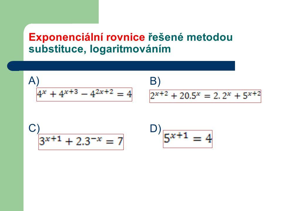 Exponenciální rovnice řešené metodou substituce, logaritmováním