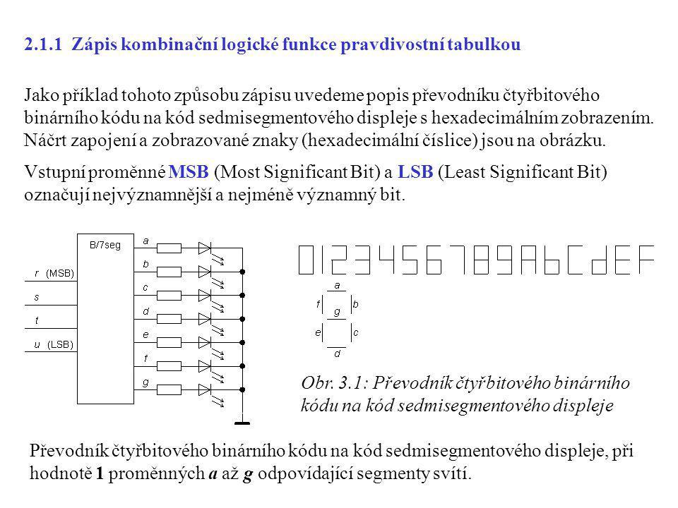 2.1.1 Zápis kombinační logické funkce pravdivostní tabulkou