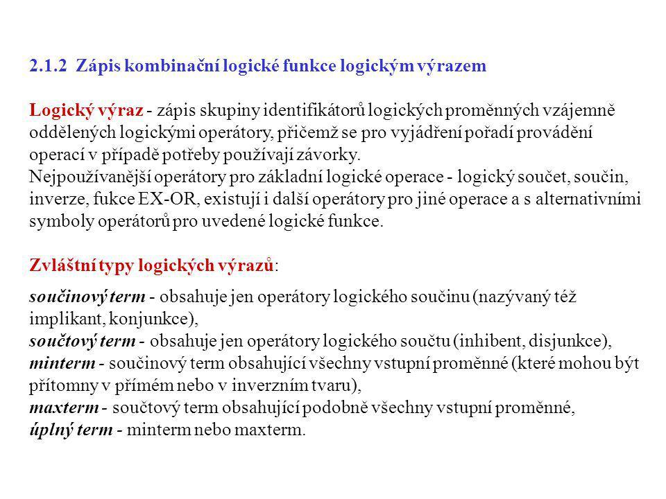 2.1.2 Zápis kombinační logické funkce logickým výrazem