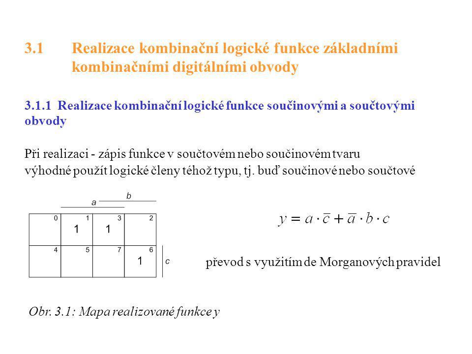 3. 1. Realizace kombinační logické funkce základními