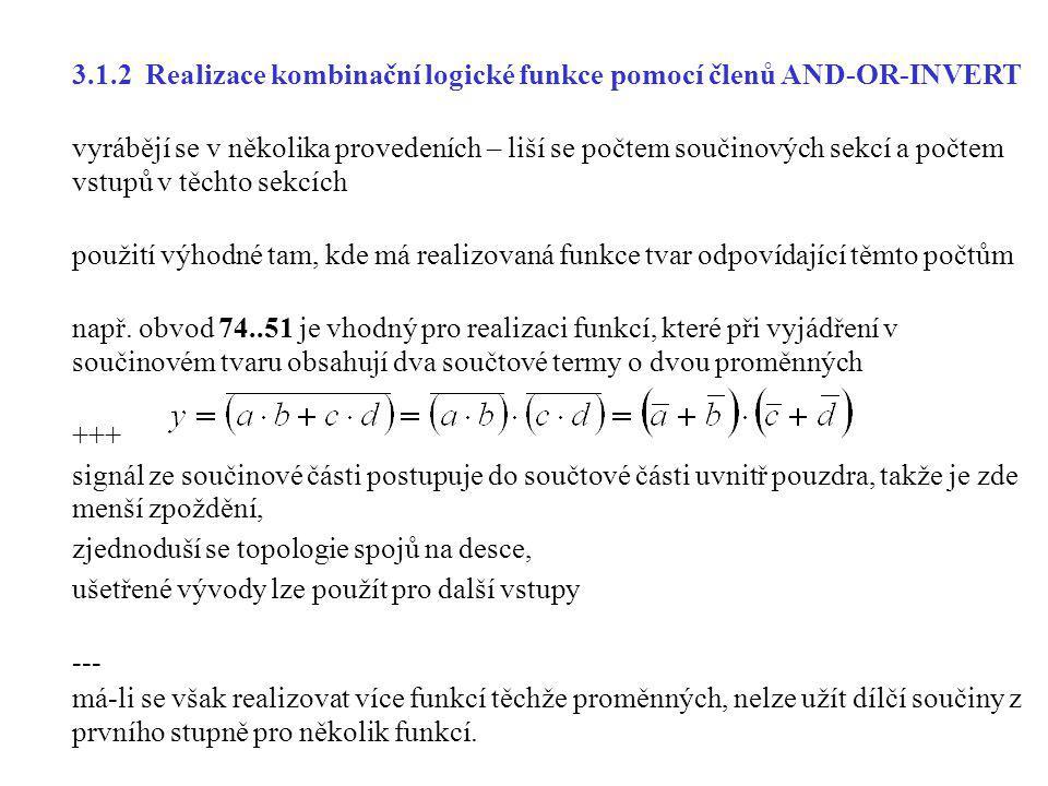 3.1.2 Realizace kombinační logické funkce pomocí členů AND-OR-INVERT