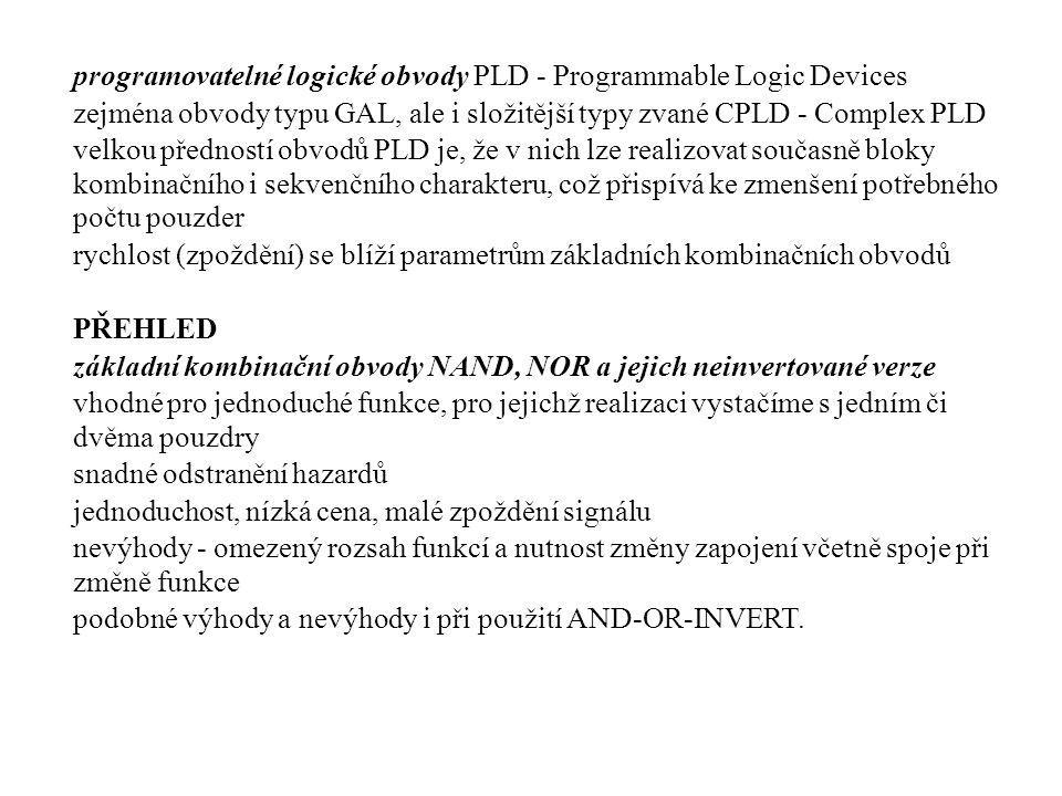 programovatelné logické obvody PLD - Programmable Logic Devices