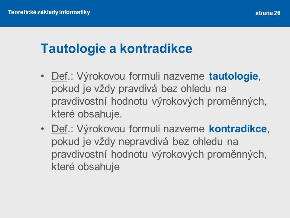 Tautologie a kontradikce