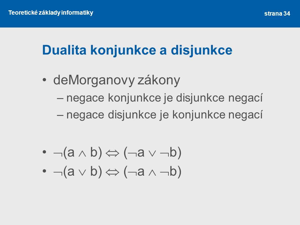 Dualita konjunkce a disjunkce
