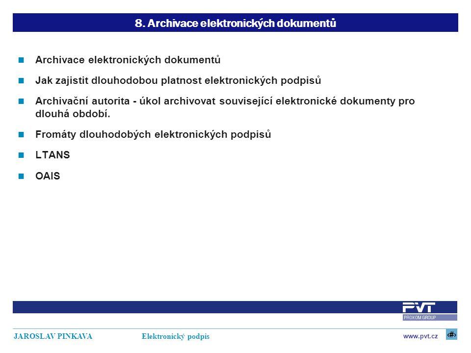 8. Archivace elektronických dokumentů