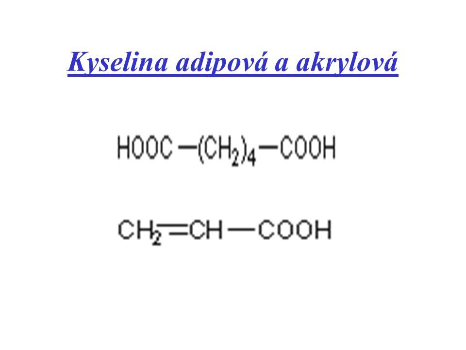 Kyselina adipová a akrylová