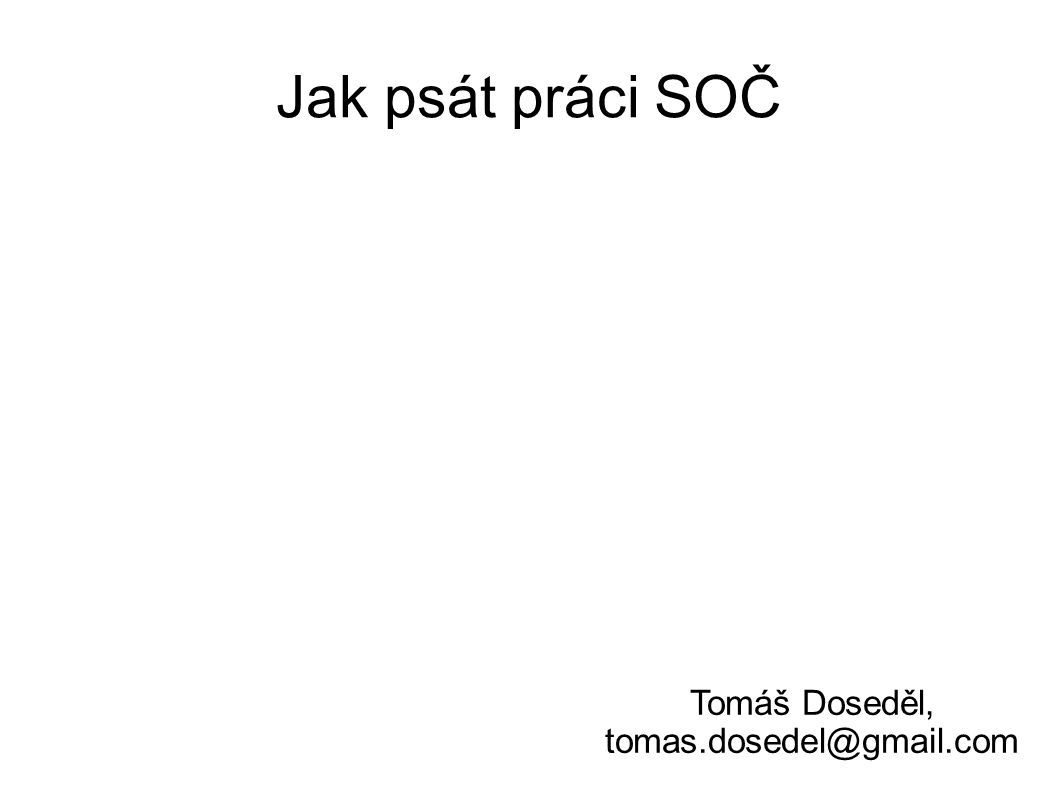 Tomáš Doseděl, tomas.dosedel@gmail.com