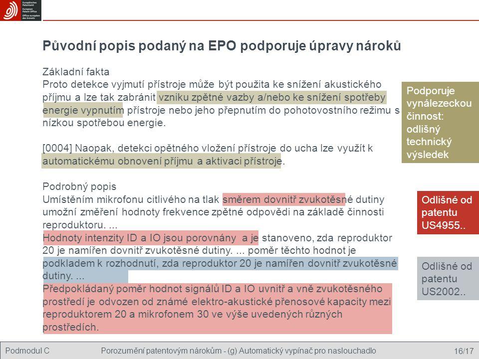 Původní popis podaný na EPO podporuje úpravy nároků