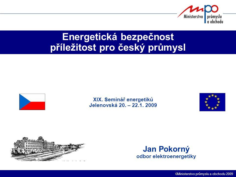 Energetická bezpečnost příležitost pro český průmysl