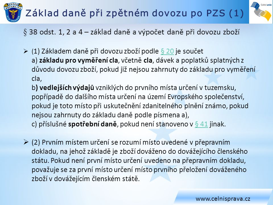Základ daně při zpětném dovozu po PZS (1)