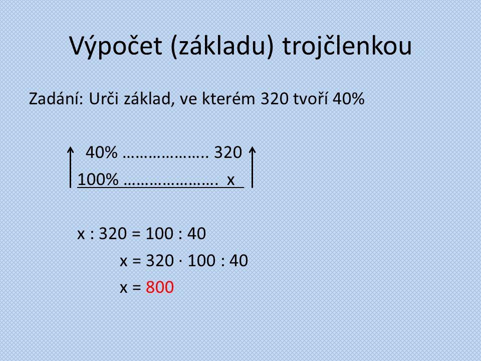 Výpočet (základu) trojčlenkou