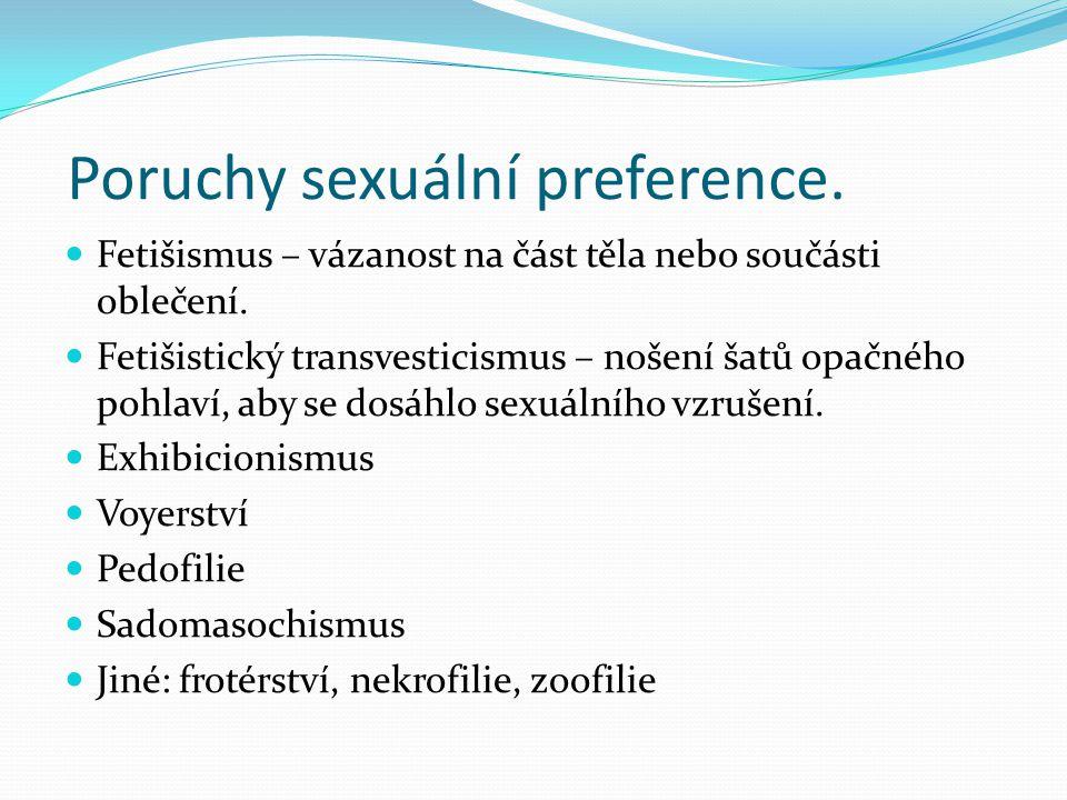 Poruchy sexuální preference.
