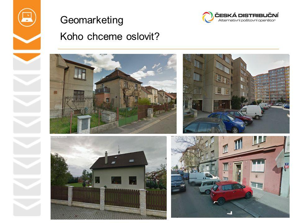 Geomarketing Koho chceme oslovit