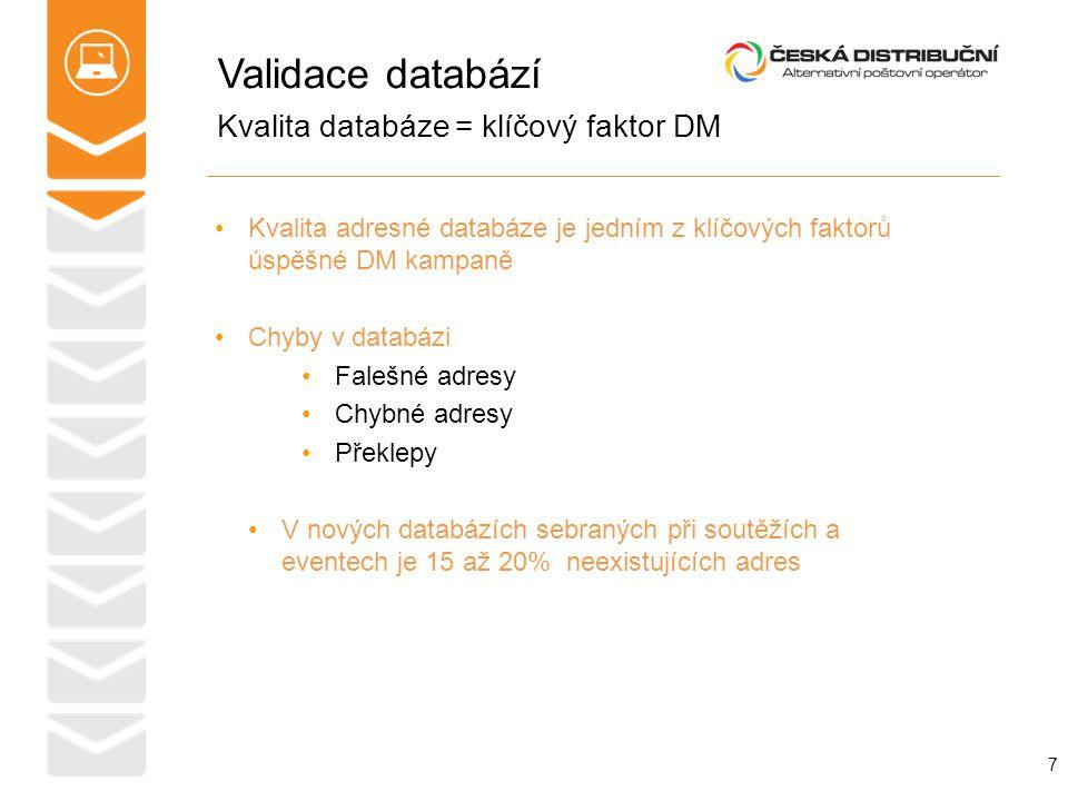 Validace databází Kvalita databáze = klíčový faktor DM
